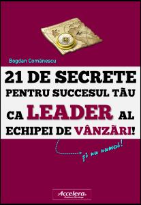 21 Secrete ale Leaderului Echipei de Vanzari